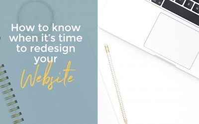 How to know when it's time to redesign your website.
